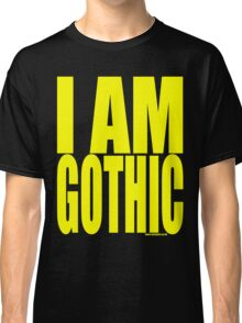 Spray - I Am Gothic Classic T-Shirt