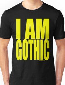 Spray - I Am Gothic Unisex T-Shirt