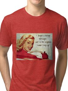 Keeping up with the neighbors Tri-blend T-Shirt