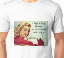 Keeping up with the neighbors Unisex T-Shirt