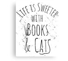 life is sweeter with books & cats Metal Print