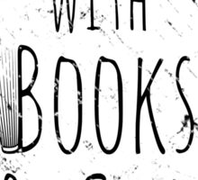 life is sweeter with books & cats Sticker