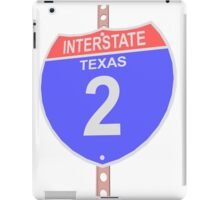 Interstate highway 2 road sign in Texas iPad Case/Skin