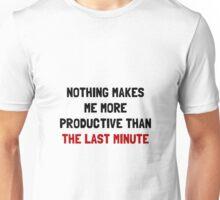 Last Minute Unisex T-Shirt