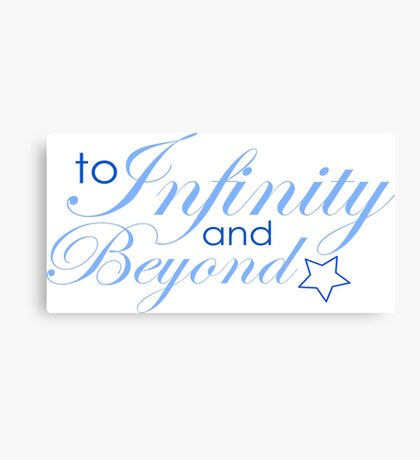 To Infinity And Beyond! Canvas Print