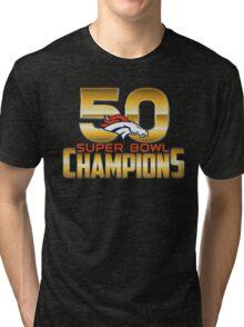 Best super bowl 50 2016 Tri-blend T-Shirt