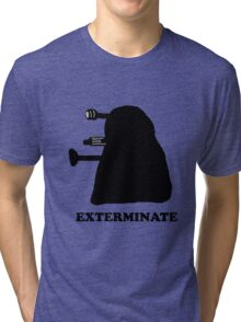 EXTERMINATE DALEK IN THE SHADOWS Tri-blend T-Shirt