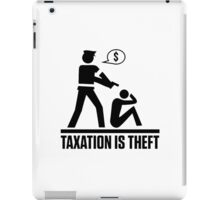 Taxation is Theft iPad Case/Skin