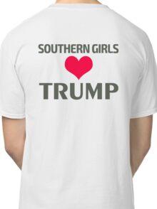 Southern Girls Love Trump Classic T-Shirt