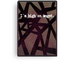 High on Angst Canvas Print