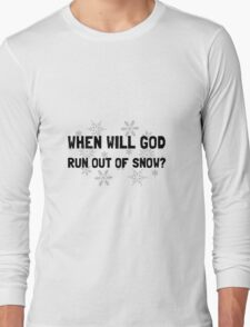 God Out Of Snow Long Sleeve T-Shirt