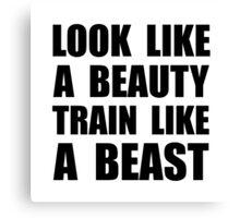 Look Beauty Train Like Beast Canvas Print