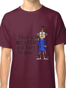 Birthday Humor Old Fart Classic T-Shirt