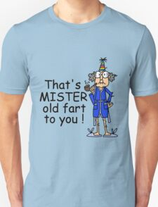 Birthday Humor Old Fart Unisex T-Shirt