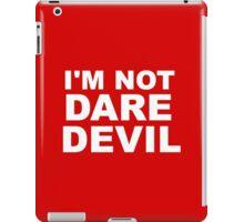 I'm Not Daredevil iPad Case/Skin