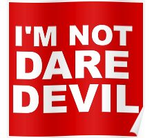 I'm Not Daredevil Poster