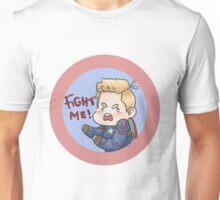 FIGHT ME!! Unisex T-Shirt