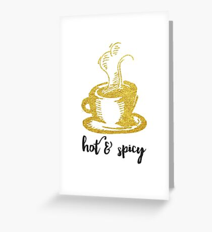 Hot & Spicy Greeting Card