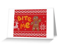 Ugly Christmas Sweater: Bite Me Gingerbread Man  Greeting Card