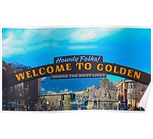 Famous Welcome to Golden Sign Poster