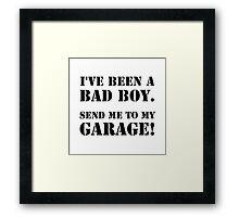 Bad Boy Garage Framed Print