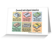 (more) abridged classics Greeting Card