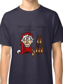 Santa Claus is Going to Town Holiday Humor Classic T-Shirt