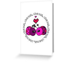 Valentine's Day Love Bug Greeting Card
