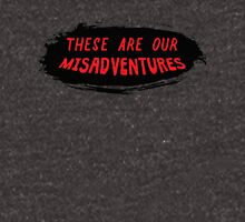 misadventures Unisex T-Shirt