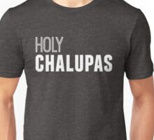 Holy Chalupas in white Unisex T-Shirt