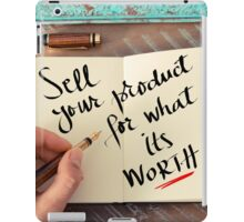 Sell Your Product For What Its Worth iPad Case/Skin