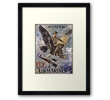 Aviation Recruiting Fly the Marines Framed Print