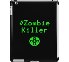 Contaminated Gamer Collection - #ZombieKiller iPad Case/Skin