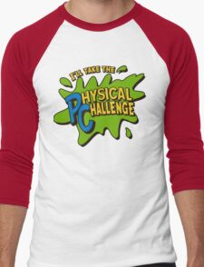 Double Dare - I'll Take The Physical Challenge Men's Baseball ¾ T-Shirt