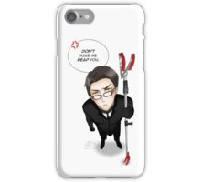 Don't make me reap you iPhone Case/Skin