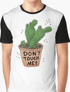 Don't Touch Me! Graphic T-Shirt