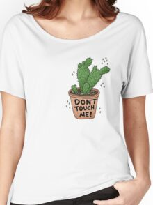 Don't Touch Me! Women's Relaxed Fit T-Shirt
