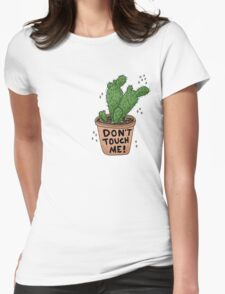 Don't Touch Me! Womens Fitted T-Shirt