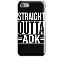 Straight Outta =ADK= iPhone Case/Skin