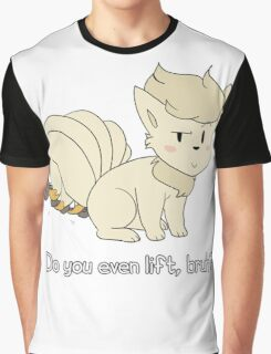 do you even lift, bruh? (ninetales) Graphic T-Shirt