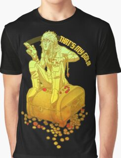 that's my gold Graphic T-Shirt