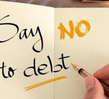 Say No to Debt Sticker