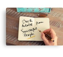Seek Advise From Successful People Canvas Print