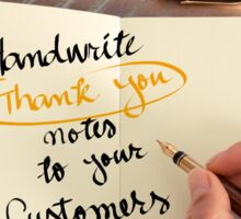 Handwrite Thank You Notes To Your Customers Sticker