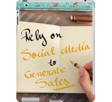 Rely On Social Media To Generate Sales iPad Case/Skin