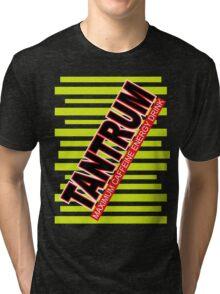 Tantrum Tri-blend T-Shirt