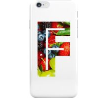 The Letter F - Fruit iPhone Case/Skin