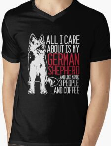 All I Care About Is My German Shepherd And Coffee Mens V-Neck T-Shirt
