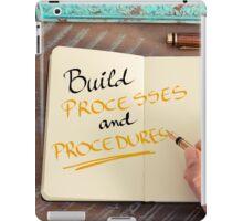 Build Processes and Procedures iPad Case/Skin