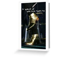 """A heart of gold and boots to match"" Greeting Card"